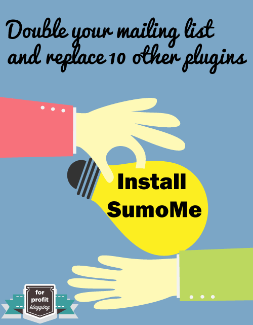 Double your mailing list and replace ten other plugins using SumoMe
