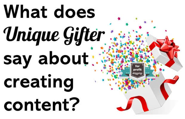 What does Unique Gifter say about creating content?