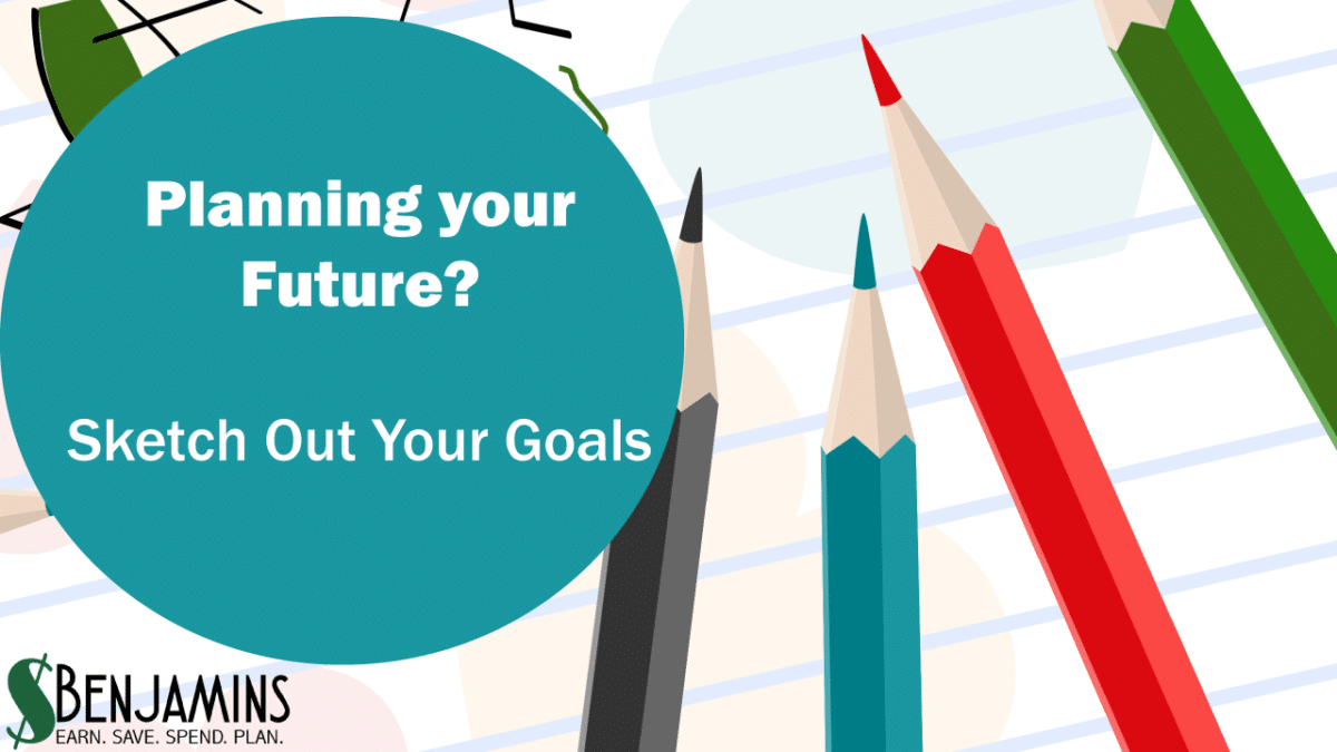 Planning Your Future? Sketch Out Your Goals!