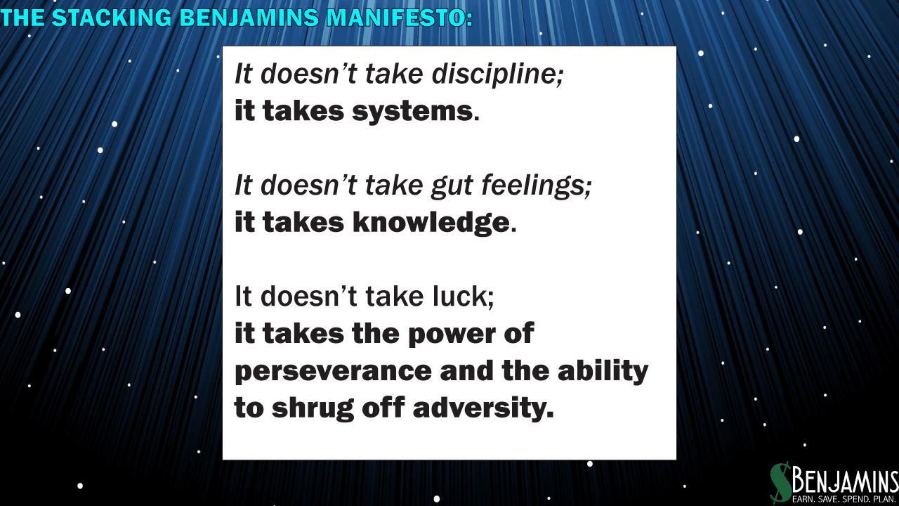 Stacking Benjamins Manifesto