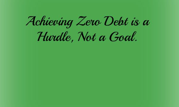 Getting Out of Debt? Yeah…Not a Goal