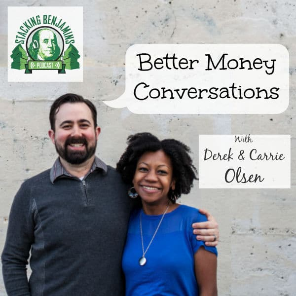 Great Discussions About Money with Derek and Carrie Olsen – STK 086