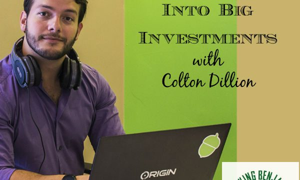 Turning Little Acorns Into Big Money – STK #Podcast w Colton Dillion