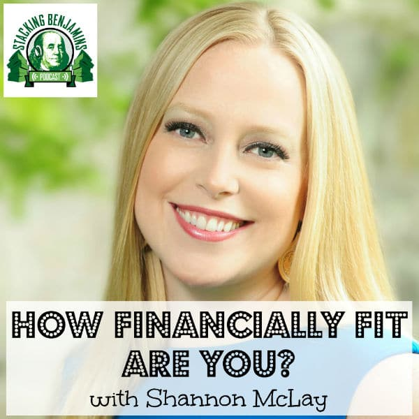 Isn't It Time You Became Financially Fit? (with Shannon McLay) STK #Podcast 112 L
