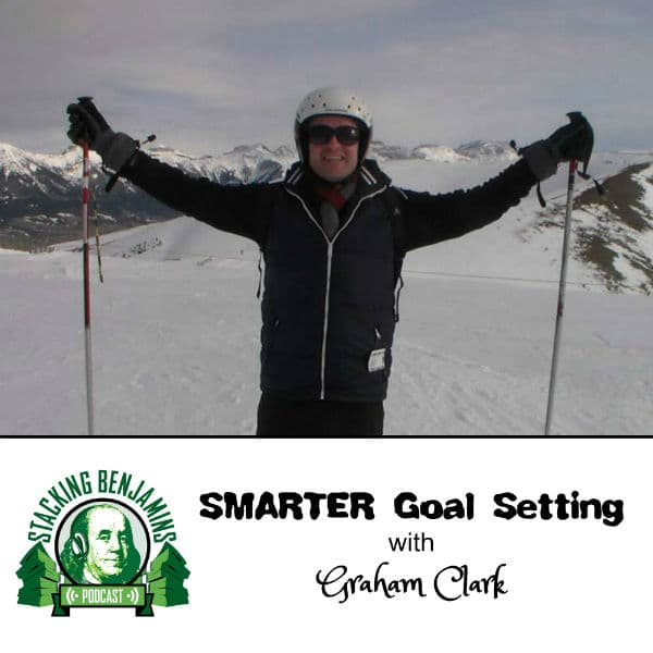 Graham Clark Moneystepper Sets SMARTER Goals