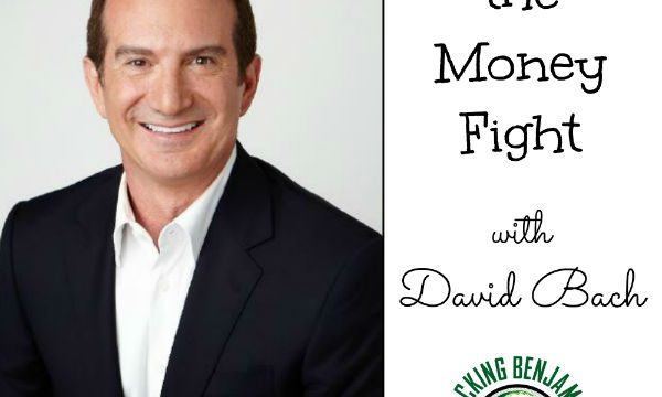 """David Bach Helps Us Avoid The """"Money Fight"""""""