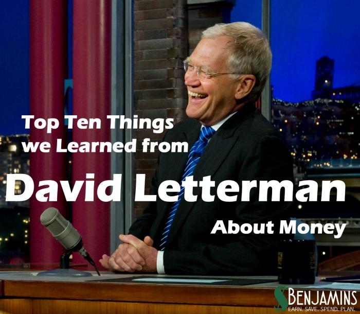 Top Ten Things We Learned from David Letterman About Money