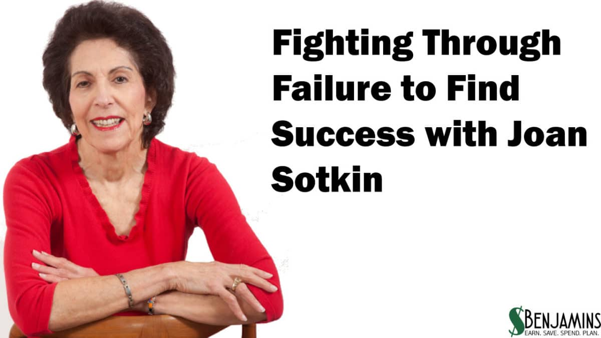 STK 219-1  Surviving Failure to Find Success – with Joan Sotkin