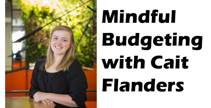 STK 210-D Mindful Budgeting with Cait Flanders