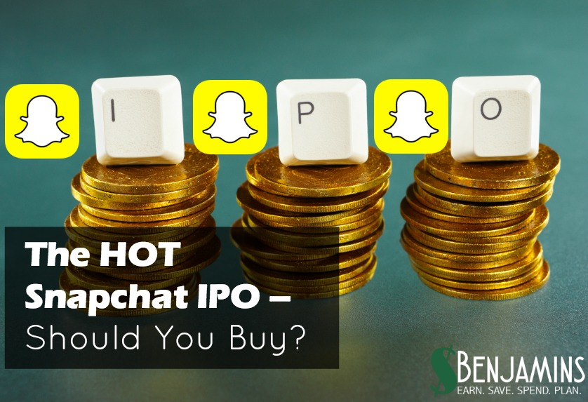 The HOT Snapchat IPO – Should You Buy?