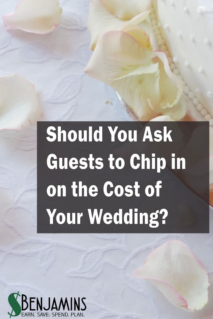 Should You Ask Guests to Chip in on the Cost of Your Wedding?