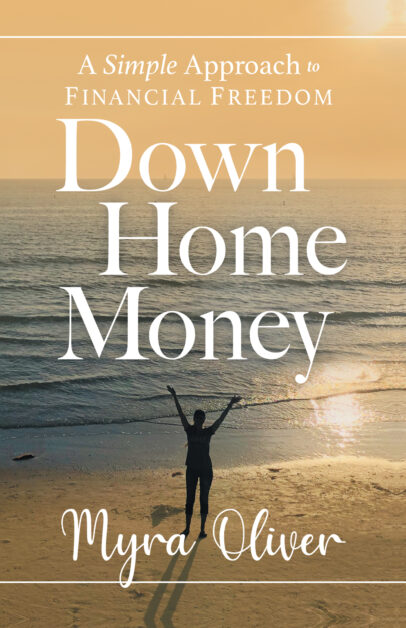 Book Cover, Down Home Money, by Myra Oliver