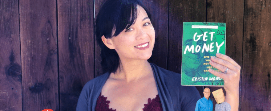 """Breaking Free From Money's """"Oh @$#%"""" Cycle (with/ Kristin Wong)"""