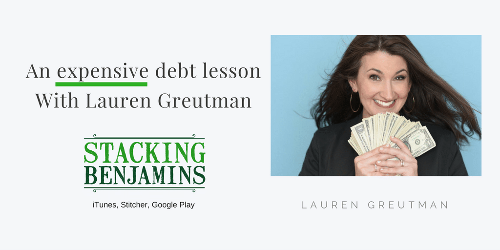 An Expensive Debt Lesson (with Lauren Greutman)