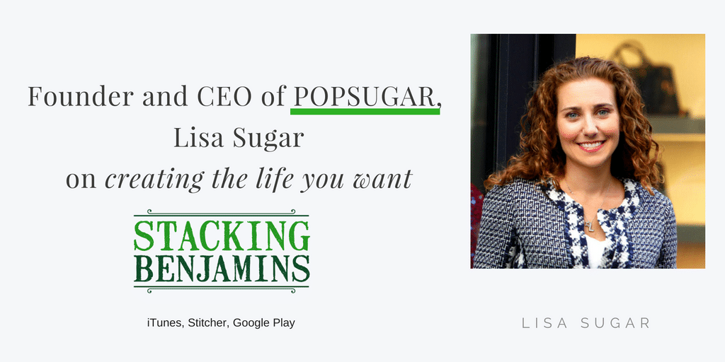 Creating the Life You Want with PopSugar founder Lisa Sugar