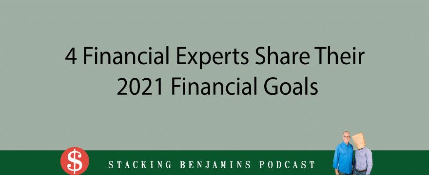 4 Experts Share Their 2021 Financial Goals