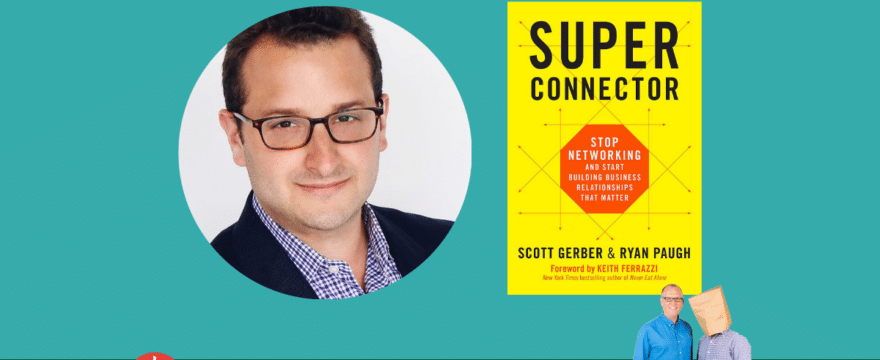 Why Most Networkers Stink (with Scott Gerber)