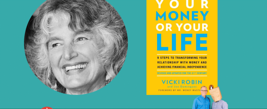 Your Money or Your Life? (with Vicki Robin)