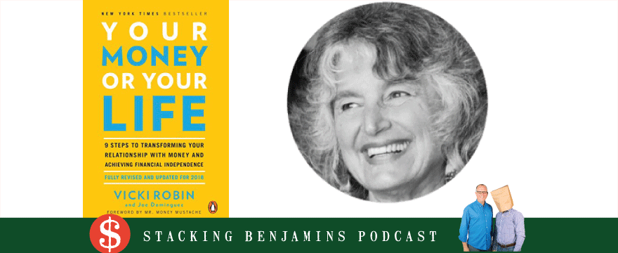 Your Money or Your Life? With Vicki Robin (SB RWD 111)