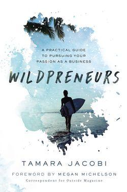 Tamara Jacobi's book: Wildpreneurs