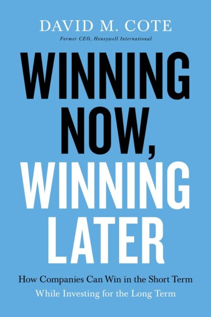 Book Cover, Winning Now Winning Later, by David Cote